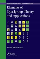 Elements of Quasigroup Theory and Applications | Victor Shcherbacov |
