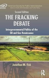 The Fracking Debate | Jonathan M. Fisk |
