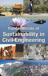 Fundamentals of Sustainability in Civil Engineering | Andrew Braham |