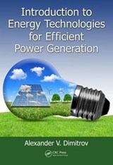 Introduction to Energy Technologies for Efficient Power Generation | Alexander V. Dimitrov |