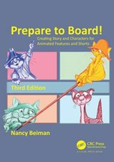 Prepare to Board! Creating Story and Characters for Animated | Nancy Beiman |