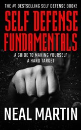 Self Defense Tips Everyone Should Know | Neal Martin |