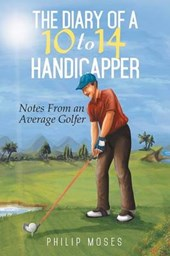 The Diary of a 10 to 14 Handicapper