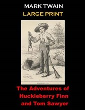 The Adventures of Huckleberry Finn and Tom Sawyer
