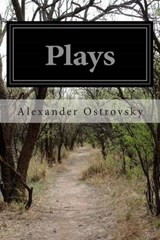 Plays | Alexander Ostrovsky |