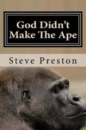 God Didn't Make the Ape