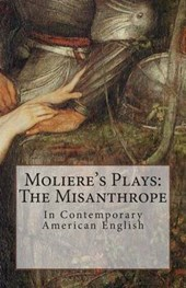 Moliere's Plays: The Misanthrope