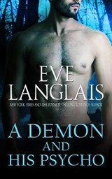 A Demon and His Psycho | Eve Langlais |