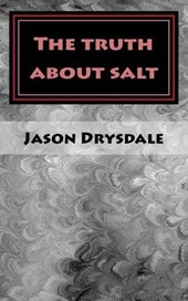 The truth about Salt