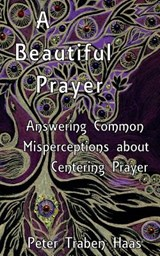 Beautiful Prayer | Dr Peter Traben Haas; Peter Traben Haas |