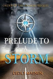 Prelude to a Storm
