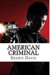 American Criminal | Shawn William Davis |