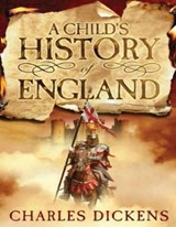 A Child's History of England | Charles Dickens |