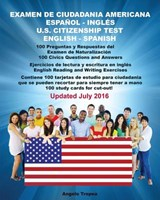 Examen De Ciudadanía Americana Español Y Inglés / U.S. Citizenship Test English and Spanish | Angelo Tropea |