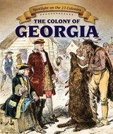 The Colony of Georgia | Sarah Machajewski |
