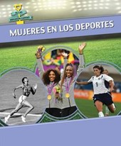 Mujeres en los deportes / Women in Sports