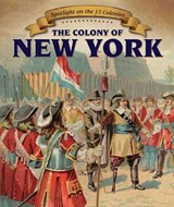 The Colony of New York | Greg Roza |