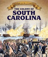 The Colony of South Carolina | Joyce Jeffries |