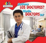 Que Hacen Los Doctores? / What Do Doctors Do? | Amy B. Rogers |