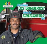 Que Hacen Los Bomberos? / What Do Firefighters Do? | Amy B. Rogers |