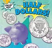 Half-Dollars!