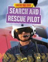 Search and Rescue Pilot | Louise A. Spilsbury |