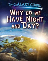 Why Do We Have Night and Day?