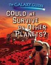 Could We Survive on Other Planets? | Alix Wood |