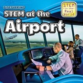 Discovering STEM at the Airport | Cynthia A. Roby |