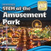 Discovering STEM at the Amusement Park