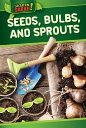 Seeds, Bulbs, and Sprouts