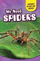 We Need Spiders | Therese Shea |