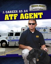 A Career as an Atf Agent
