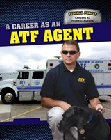 A Career as an Atf Agent | Cynthia A. Roby |