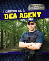 A Career as a Dea Agent