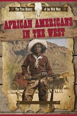 African Americans in the West | Rachel Stuckey |