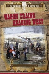 Wagon Trains Heading West | Rachel Stuckey |