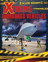 Extreme Unmanned Vehicles | Ian F. Mahaney |