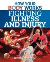 Fighting Illness and Injury
