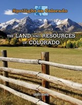The Land and Resources of Colorado | Mark Laney |