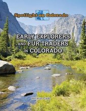 Early Explorers and Fur Traders in Colorado