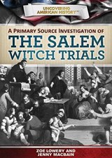 A Primary Source Investigation of the Salem Witch Trials | Zoe Lowery |