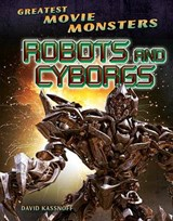 Robots and Cyborgs | David Kassnoff |