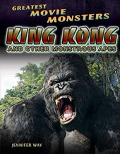 King Kong and Other Monstrous Apes