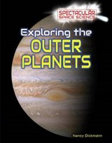 Exploring the Outer Planets | Nancy Dickmann |