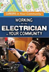 Working as an Electrician in Your Community | Bobi Martin |