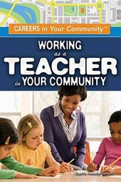 Working As a Teacher in Your Community