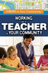 Working As a Teacher in Your Community | Sophia Natasha Sunseri |