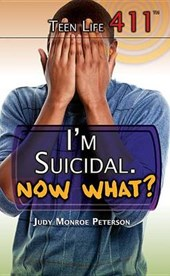 I'm Suicidal. Now What?