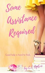 Some Assistance Required | C. L. Ogilvie |